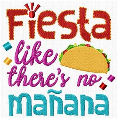 Fiesta Like Manana