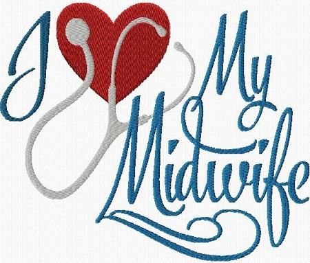 I Love My Midwife